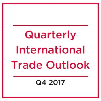 Q4 2017 Quarterly International Trade Outlook